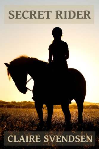Secret Rider (Show Jumping Dreams ~ Book 1)