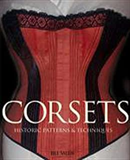 Corsets Historic Patterns And Techniques