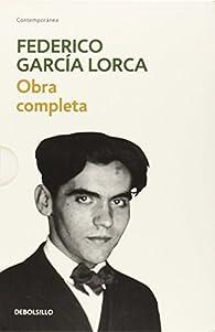 Federico García Lorca obra completa / Complete Work par Federico Garcia Lorca