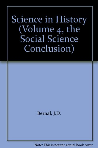 Science in History (Volume 4, the Social Science Conclusion)