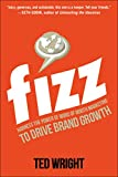 Fizz: Harness the Power of Word of Mouth