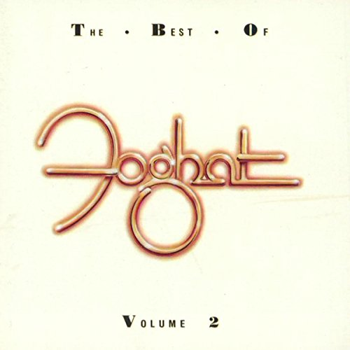 The Best of Foghat, Vol 2