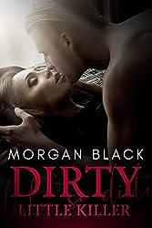 Dirty Little Killer (Dark Romantic Suspense)