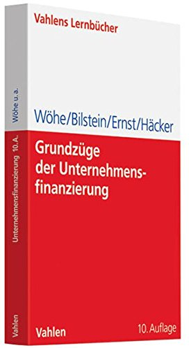 Grundzüge der Unternehmensfinanzierung (Lernbücher für Wirtschaft und Recht)