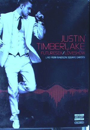 Justin Timberlake: Futuresex / Loveshow - Live from Madison Square Garden