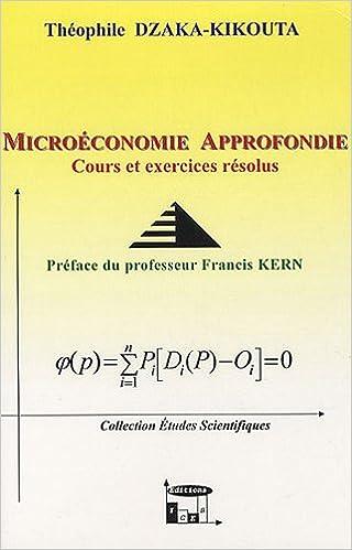 Téléchargement Microéconomie approfondie : Cours et exercices corrigés pdf
