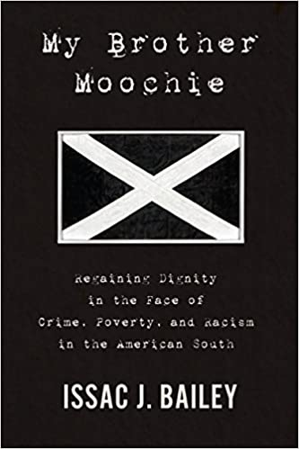 My Brother Moochie Regaining Dignity In The Face Of Crime Poverty