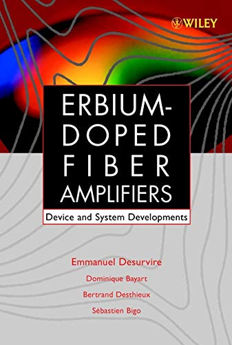 Erbium-Doped Fiber Amplifiers, Device and System Developments