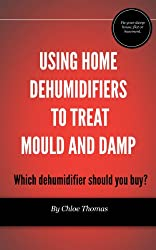 Using home dehumidifiers to treat mould and damp: Which dehumidifier should you buy?