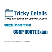 """Tricky Details CramFLASH Flashcards covering CCNP ROUTE Exam: (100 """"cards"""" included)"""