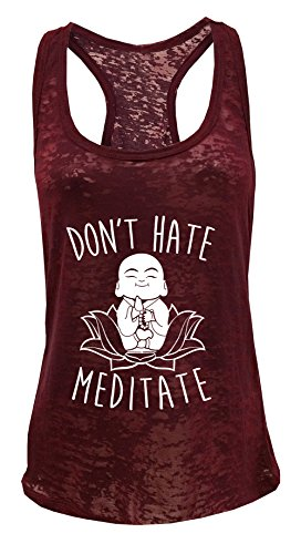 Tough Cookie's Women's Don't Hate Meditate Yoga Workout Burnout Tank Top (Large, Burgundy)