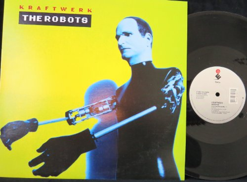 Kraftwerk - The Robots - Zortam Music