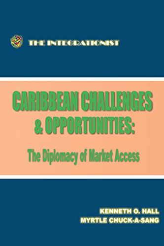 Caribbean Challenges and Opportunities: the Diplomacy of Market - Myrtle Market