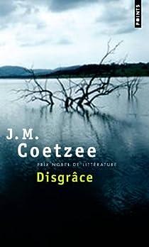 Disgrâce par Coetzee