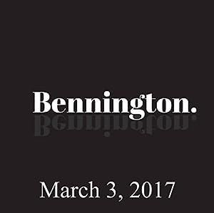 Bennington, Tom Scharpling, March 3, 2017 Radio/TV Program