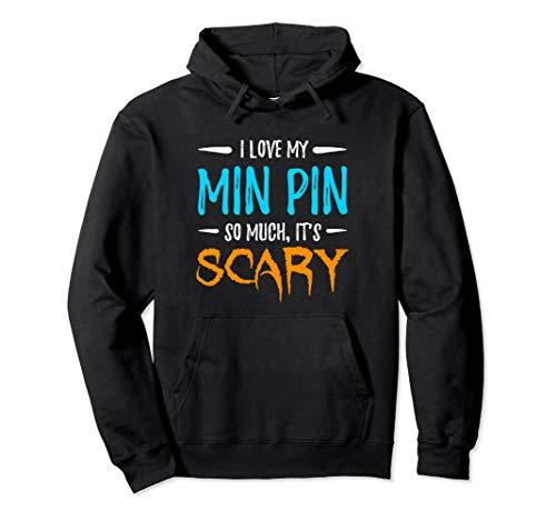 Love Min Pin Hoodie for Miniature Pinscher Dog Mom Halloween -