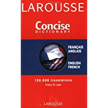 Larousse Concise Dictionary: French-English/English-French