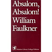 Absalom, Absalom! (Modern Library College Editions)