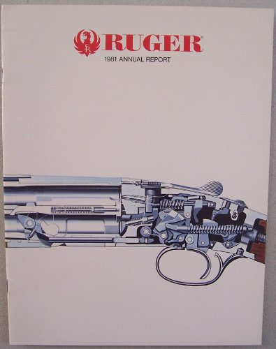 Ruger 1981 Annual Report [ Sturm, Ruger & Company, Inc. ] (12 gauge