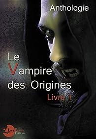 Le Vampire des Origines - Livre 1 par Chloé Boffy