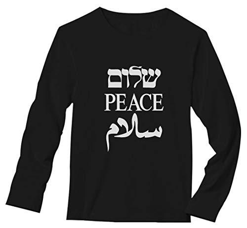 Shalom Peace Salaam Middle East English Hebrew Arabic Long Sleeve T-Shirt Large Black