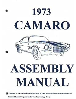 complete & unabridged 1973 chevrolet camaro factory assembly instruction  manual includes: standard camaro, coupe
