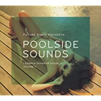 Future Disco Presents: Poolside Sounds 2 / Various