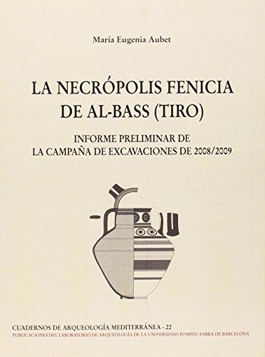 Descargar Libro La NecrÓpolis Fenicia De Al-bass Aubet Maria Eugenia