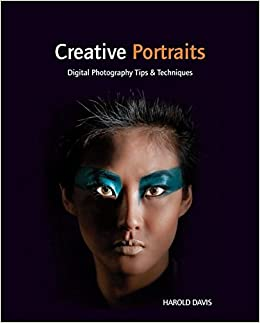 Book Creative Portraits: Digital Photography Tips and Techniques