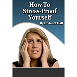 How to Stress Proof Yourself