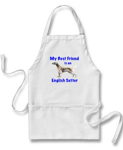 My Best Friend is English Setter Apron