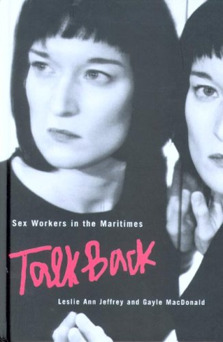 Read Online Sex Workers in the Maritimes Talk Back ebook