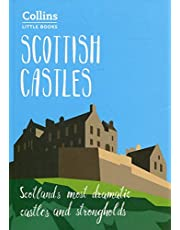Scottish Castles: Scotland's most dramatic castles and strongholds