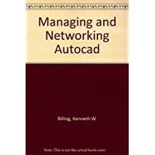 Managing and Networking Autocad