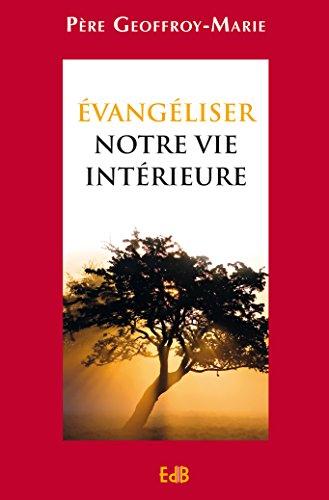 evangeliser-notre-vie-interieure-edb-french-edition