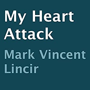 My Heart Attack Audiobook