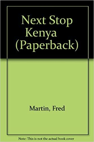 Book Kenya (Next Stop) by Fred Martin (1999-06-03)