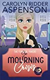 img - for Mourning Crisis: A Good Clean Fun Cozy Mystery (The Funeral Fakers Book 6) book / textbook / text book