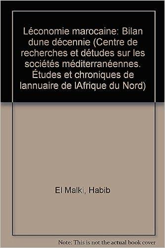 Téléchargement L'Économie marocaine : 1970-1980 (Études et chroniques de l'Annuaire de l'Afrique du Nord) pdf epub