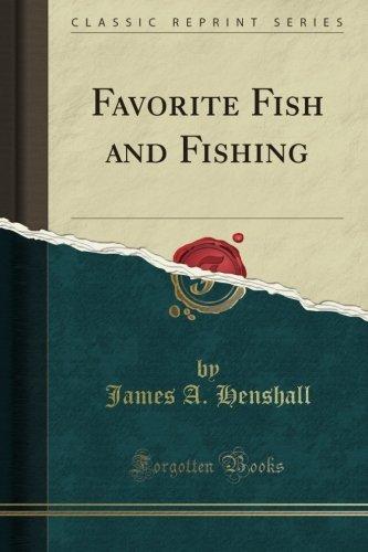 Favorite Fish and Fishing (Classic Reprint)