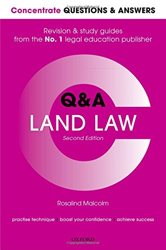 Concentrate Questions and Answers Land Law: Law Q&A Revision and Study Guide (Concentrate Questions & Answers Band 1)