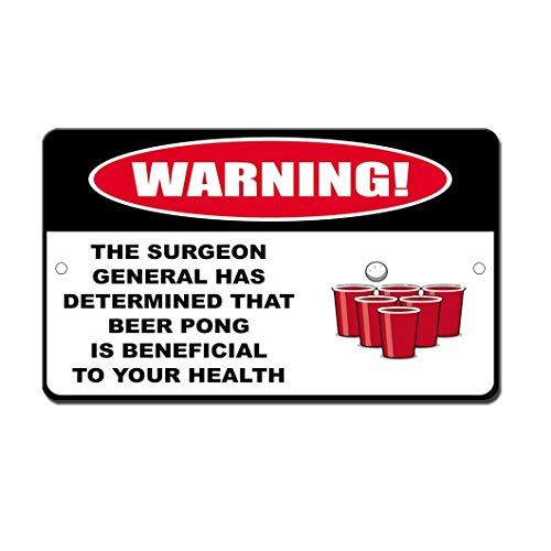 Moonluna Surgeon General Determined Beer Pong Beneficial Funny Metal Aluminum Tin Sign Present Indoor Outdoor 8 x 12 ()