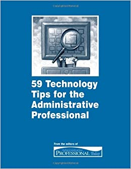 59 technology tips for the administrative professional business 59 technology tips for the administrative professional business management daily 9781880024782 amazon books fandeluxe Images