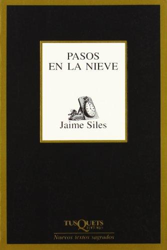 Pasos En La Nieve (Spanish Edition)