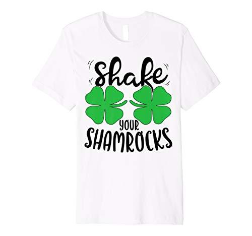 Shake Your Shamrocks T shirt St Patricks Day Women Funny Tee