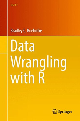 Data Wrangling with R (Use R!) by Springer