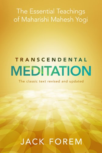 Transcendental meditation the essential teachings of maharishi transcendental meditation the essential teachings of maharishi mahesh yogi revised and updated for the fandeluxe Choice Image