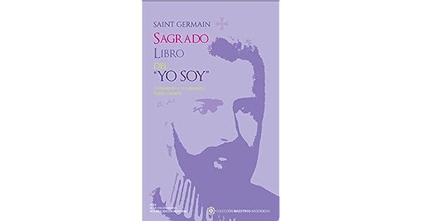 Amazon.com: SAGRADO LIBRO DEL YO SOY - SAINT GERMAIN (LIBRO ...