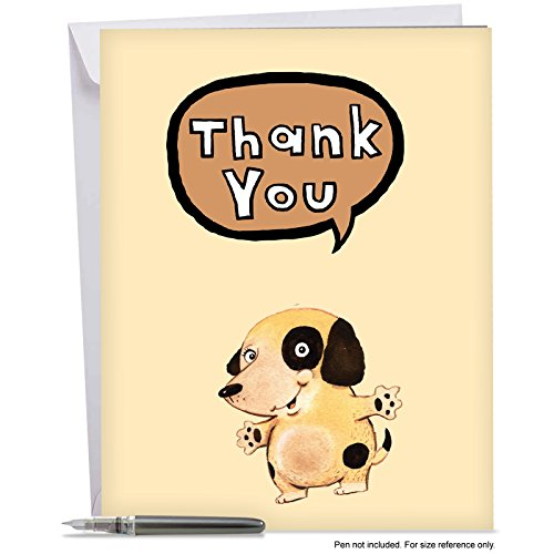 J6627JTYG Jumbo Thank You Greeting Card: Fuzzy Tummies, Featuring an Adorable Cartoon Dog Offering Up Thankful Greetings, With Envelope (Extra Large Size: 8.5