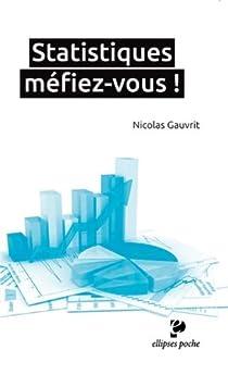 Statistiques : Méfiez-vous ! par Gauvrit
